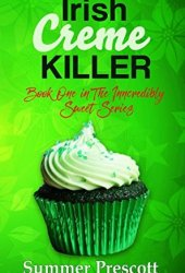Irish Creme Killer (INNcredibly Sweet #1)