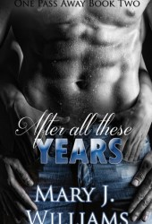 After All These Years (One Pass Away, #2) Pdf Book