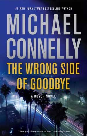 The Wrong Side of Goodbye (Harry Bosch, #19)