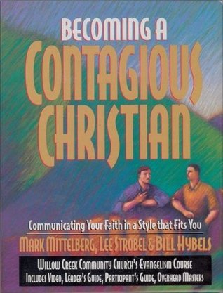 Title: Becoming a Contagious Christian