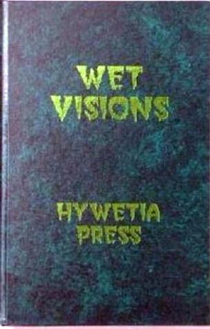 Wet Visions: The Rainthology