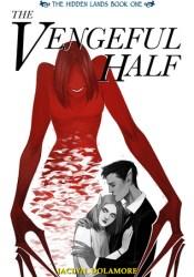 The Vengeful Half Pdf Book