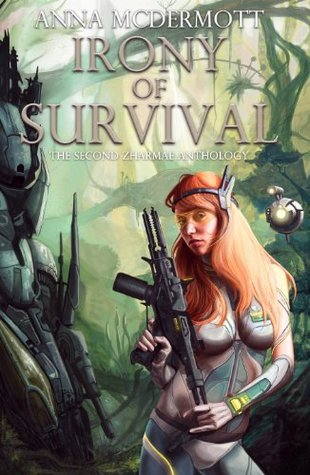 Irony of Survival (Zharmae Anthology Book 3)