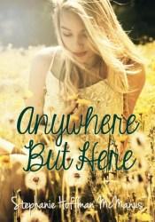 Anywhere But Here (Anywhere, #1) Pdf Book