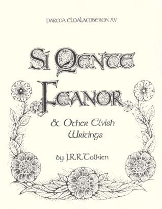 Parma Eldalamberon XV: Sí Quente Feanor and Other Elvish Writings