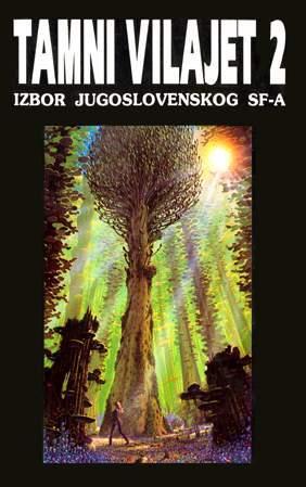Tamni vilajet 2: Izbor jugoslovenskog SF-a  (Znak Sagite 30)