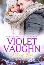 Pulse of Love (Snow Kissed Love, #6) Book Pdf