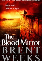 The Blood Mirror (Lightbringer, #4) Pdf Book