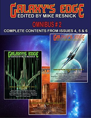 Galaxy's Edge Magazine Omnibus 2: Issues 4, 5, and 6