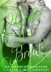 Harder We Break (Fall and Rise, #5) Pdf Book