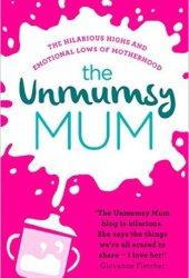 The Unmumsy Mum
