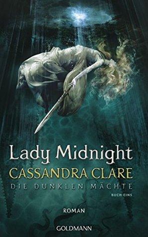 XXL-Leseprobe: Lady Midnight: Die Dunklen Mächte 1