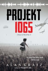 Projekt 1065: A Novel of World War II