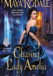 Chasing Lady Amelia (Keeping Up with the Cavendishes, #2) Pdf Book