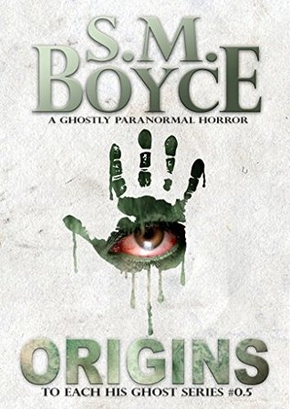 Origins (To Each His Ghost, #0.5)