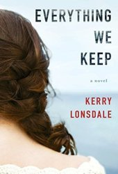 Everything We Keep (Everything #1)