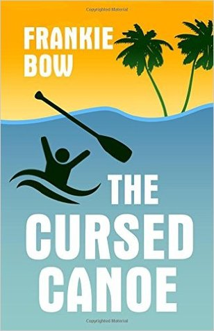 The Cursed Canoe (Professor Molly Mysteries, #2)