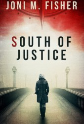 South of Justice (Compass Crimes #1) Pdf Book