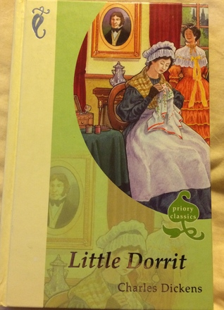 Little Dorrit (Priory Classics   Series Three)
