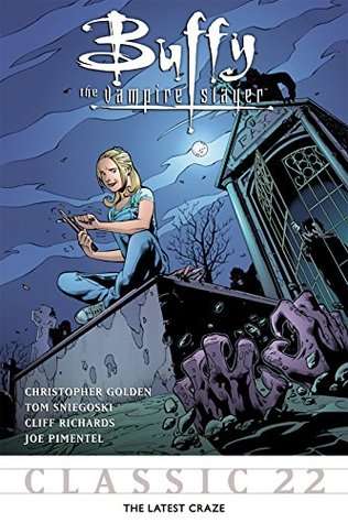 Buffy the Vampire Slayer Classic #22: The Latest Craze (Buffy the Vampire Slayer Vol. 1)