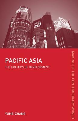 Pacific Asia: The Politics of Development