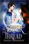 The Silver Thread (Annika Brisby, #2)