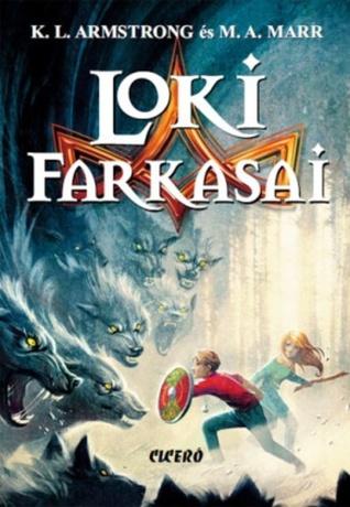 Loki farkasai (The Blackwell Pages, #1)