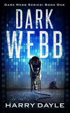 Dark Webb (The Dark Webb Series Book 1)