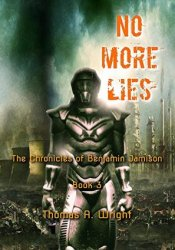 No More Lies (The Chronicles of Benjamin Jamison #3) Pdf Book