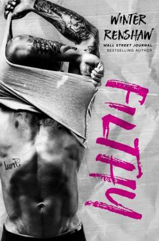 Filthy (Rixton Falls, #3) Book Pdf ePub