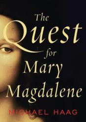 The Quest for Mary Magdalene Pdf Book