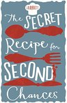 The Secret Recipe for Second Chances