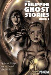True Philippine Ghost Stories Book 2 (True Philippine Ghost Stories, #2) Pdf Book