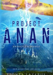Project Anan (Book 1 of the Energy Exchange Series) Pdf Book