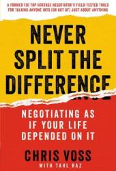 Never Split the Difference: Negotiating As If Your Life Depended On It Book Pdf