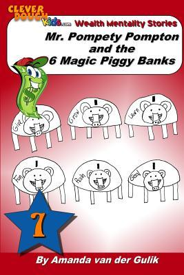 Mr. Pompety Pompton and the Six Magic Piggy Banks