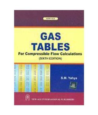 Gas Tables For Compressible Flow Calculations 6/e PB