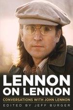 Lennon on Lennon by Jeff  Burger