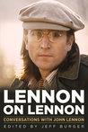 Lennon on Lennon: Conversations with John Lennon