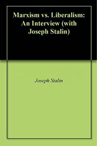 Marxism vs. Liberalism: An Interview
