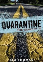 The Giant (Quarantine, #4) Pdf Book
