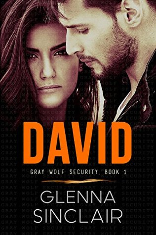 David (Gray Wolf Security, #2)