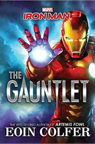 Iron Man: The Gauntlet – Eoin Colfer