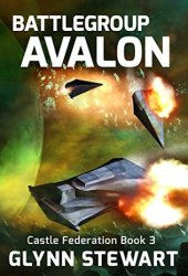 Battle Group Avalon (Castle Federation #3)