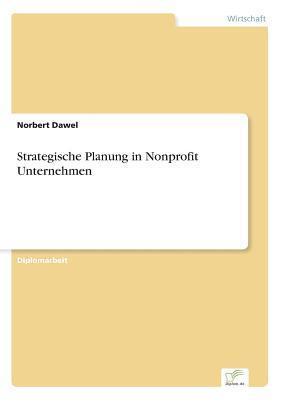 Strategische Planung in Nonprofit Unternehmen