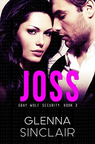 Joss (Gray Wolf Security, #3)
