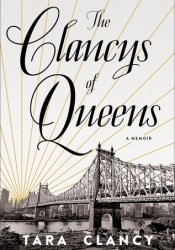 The Clancys of Queens: A Memoir Pdf Book