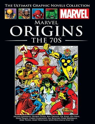 Marvel Origins: The 70s (Marvel Ultimate Graphic Novels Collection)