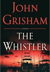 The Whistler (The Whistler, #1) Pdf Book