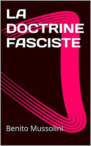 LA DOCTRINE FASCISTE